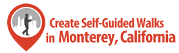 self guided walking tours in monterey ca